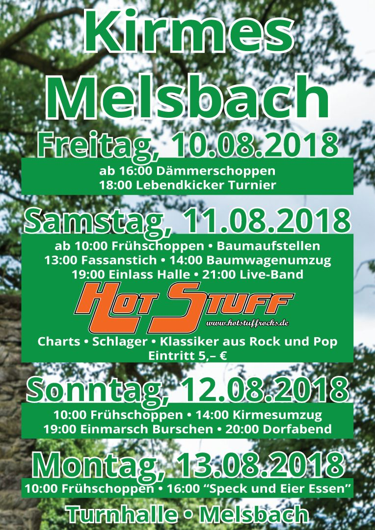Kirmes in Melsbach Freitag, 10.08.2018 - 13.08.2018 - Turnhalle Melsbach